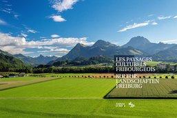Les paysages culturels fribourgeois