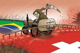 Ces pesticides produits en Suisse qui empoisonnent le Brésil