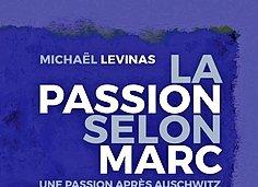 Levinas, Une passion pour aujourd'hui