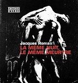 Jacques Roman, écrire, échafauder