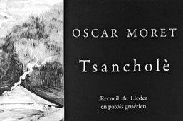 Les  Tsancholè , diamants d'Oscar Moret, désormais édités